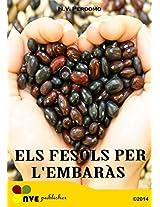 ELS FESOLS PER L'EMBARÀS (Catalan Edition)