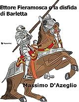 Ettore Fieramosca o la disfida di Barletta