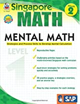 Mental Math, Grade 2/Level 1: Strategies and Process Skills to Develop Mental Calculation (Singapore Math)