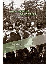Aux confins de la Terre: Une vie en Terre de Feu (French Edition)