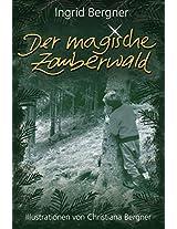 Der magische Zauberwald: Illustrationen von Christiana Bergner (German Edition)