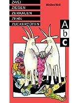 Zwei Ziegen zerkauen zehn Zuckertüten (German Edition)
