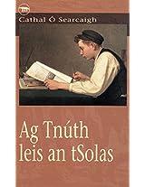 Ag Tnúth leis an tSolas
