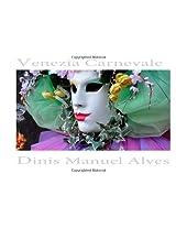 Venezia Carnevale - Album Fotografico: Italian Edition: Volume 1 (Photographarte)