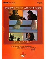 Osho Active Meditation: Dynamic (A Set of 1 DVD and 1 Audio CD) - Osho - Osho World Foundation (2011