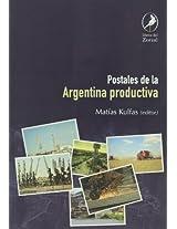 Postales de la argentina productiva / Postcards from Argentina's productive