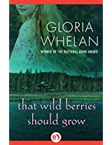 That Wild Berries Should Grow