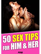 50 Sex Tips for Him and Her
