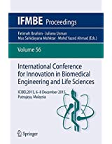 International Conference for Innovation in Biomedical Engineering and Life Sciences: ICIBEL2015, 6-8 December 2015, Putrajaya, Malaysia (IFMBE Proceedings)