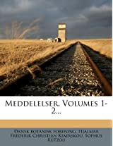 Meddelelser, Volumes 1-2...
