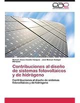 Contribuciones Al Diseno de Sistemas Fotovoltaicos y de Hidrogeno