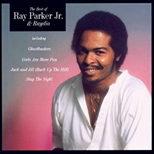 The Best Of Ray Parker Jr. & Raydio