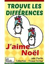 Trouve les différences - J'aime Noël (Collection - Trouve l'erreur)