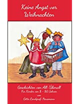 KEINE ANGST VOR WEIHNACHTEN: Geschichten von All-Überall (German Edition)