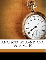 Analecta Bollandiana, Volume 10