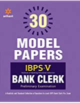 30 Model Papers IBPS-5 Bank Clerk Preliminary Examination