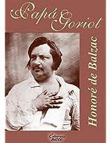 Papá Goriot (Con notas) (Spanish Edition)