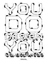 You Do Design You Walking Chair