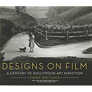 【クリックでお店のこの商品のページへ】Designs on Film: A Century of Hollywood Art Direction: Cathy Whitlock: 洋書