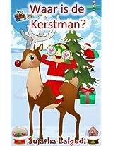 Waar is de Kerstman? - Een Kerst prenten boek voor kinderen (Dutch Edition)