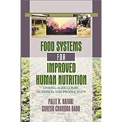 【クリックで詳細表示】Food Systems for Improved Human Nutrition: Linking Agriculture, Nutrition and Productivity [ハードカバー]