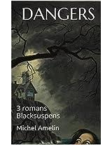 ANTHOLOGIE DANGERS ! (Blacksuspens t. 33) (French Edition)