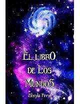 El Libro de los Mundos (Spanish Edition)