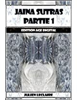 Jaina Sutras Partie 1 - Edition Age Digital