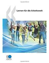 OECD-Studien Zur Berufsbildung: Lernen Fur Die Arbeitswelt
