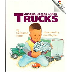 Joshua James Likes Trucks (Rookie Readers)