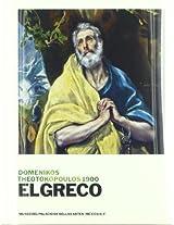 El Greco / The Greco: Domenikos Theotokopoulos 1900