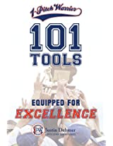 1-Pitch Warrior: 101 Tools: Equipped for Excellence (1-Pitch Warrior Series Book 2)