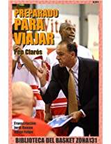 Preparado para viajar (Biblioteca del basket Zona131 nº 11) (Spanish Edition)
