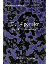 De 14 Portaler Og De Tre Fraktioner: Extended Version
