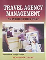Travel Agency Management: An Introductory Text