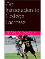 An Introduction to College Lacrosse