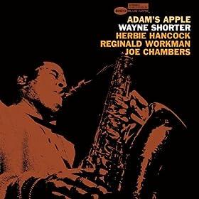 ♪Adam's Apple (Rudy Van Gelder Edition)/Wayne Shorter | 形式: MP3 ダウンロード