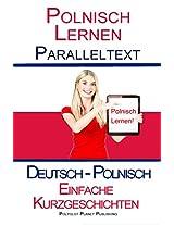Polnisch Lernen - Parallel Text - Leichte Geschichten (Deutsch - Polnisch) Bilingual (German Edition)