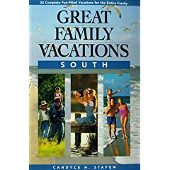 Great Family Vacations - South (Great Family Vacations Series)