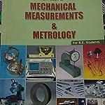 Mechanical measurements and metrology