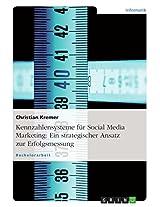 Kennzahlensysteme für Social Media Marketing: Ein strategischer Ansatz zur Erfolgsmessung