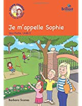Je M'appelle Sophie (My Mame is Sophie): Part 1 Unit 2: Luc et Sophie French Storybook