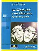 La depresion y sus mascaras / Depression and Its Masks: Aspectos terapeuticos / Therapeutic Aspects