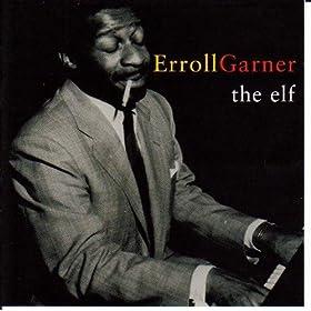 ♪The Elf/Erroll Garner | 形式: MP3 ダウンロード