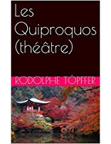 Les Quiproquos (théâtre) (French Edition)