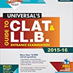 Universal's Guide to CLAT and LL.B. Entrance Examination 2015-16