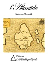 Ouvrages sur l'Atlantide (French Edition)