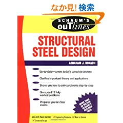 Schaum's Outline of Structural Steel Design (Schaum's Outline Series)