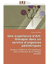 Une Experience D'Art-Therapie Dans Un Service D'Urgences Pediatriques (Omn.Univ.Europ.)