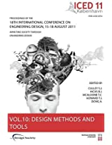 Proceedings of ICED11: Design Methods and Tools Part 2 Vol. 10: Impacting Society Through Engineering Design (Proceedings of the 18th International Conference on Engineering Design)